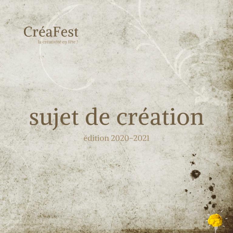 CréaFest 2020-2021 : sujet de création