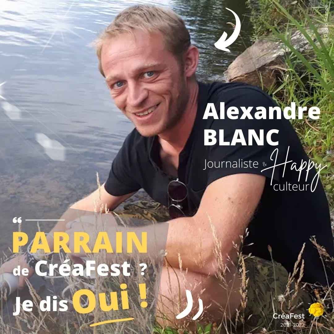 Read more about the article Alexandre Blanc : parrain de CréaFest 2022