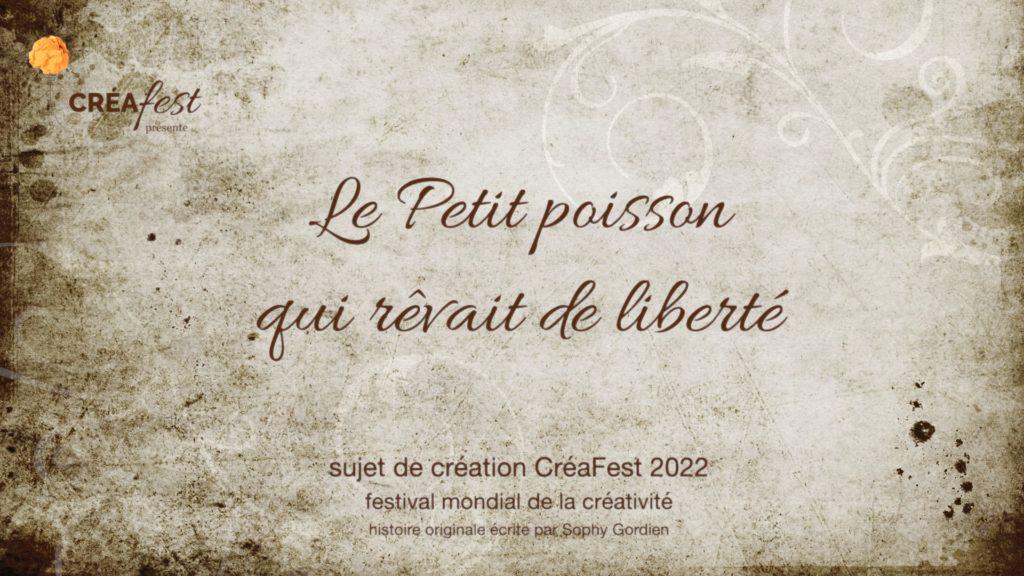 CréaFest Sujet Création 2022